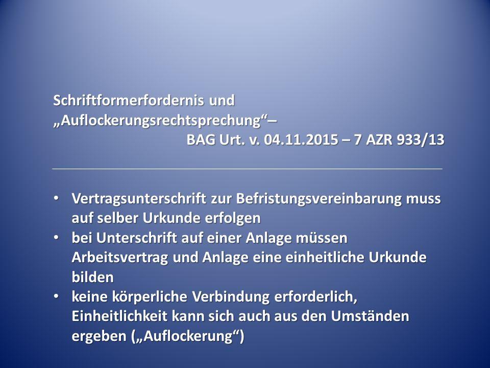 """Schriftformerfordernis und """"Auflockerungsrechtsprechung – BAG Urt."""