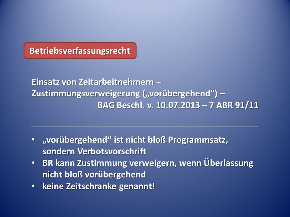 """Einsatz von Zeitarbeitnehmern – Zustimmungsverweigerung (""""vorübergehend ) – BAG Beschl."""