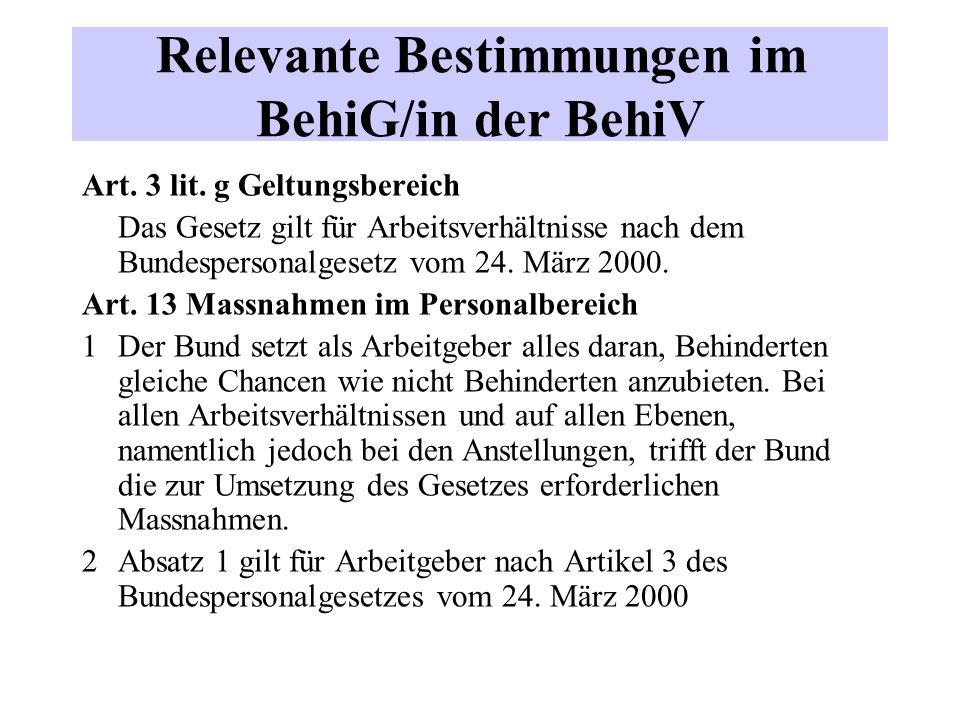 Relevante Bestimmungen im BehiG/in der BehiV Art.3 lit.