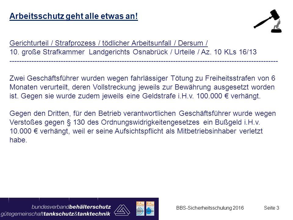 Arbeitsschutz geht alle etwas an! Gerichturteil / Strafprozess / tödlicher Arbeitsunfall / Dersum / 10. große Strafkammer Landgerichts Osnabrück / Urt