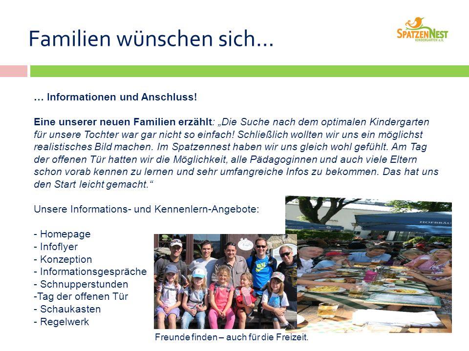 Familien wünschen sich… … Informationen und Anschluss.