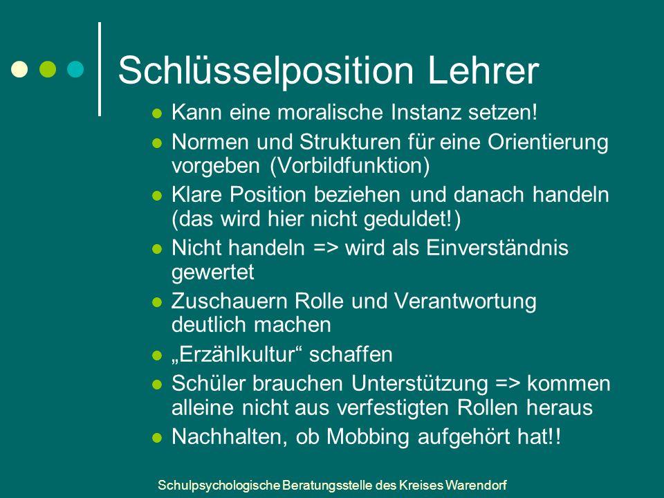 Schulpsychologische Beratungsstelle des Kreises Warendorf Schlüsselposition Lehrer Kann eine moralische Instanz setzen.
