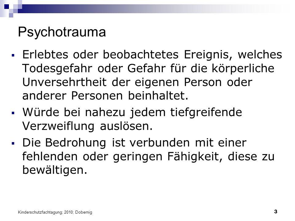 24 Interventionen Akute und frühe Interventionen Traumabehandlung Kinderschutzfachtagung; 2010; Dobernig