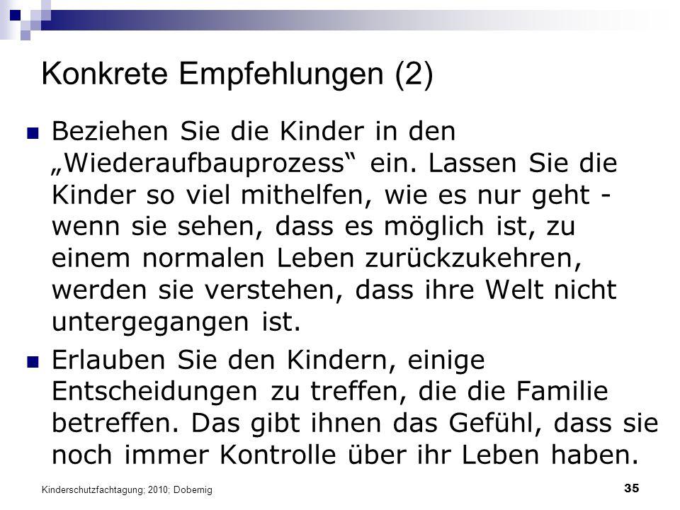 """35 Konkrete Empfehlungen (2) Beziehen Sie die Kinder in den """"Wiederaufbauprozess ein."""