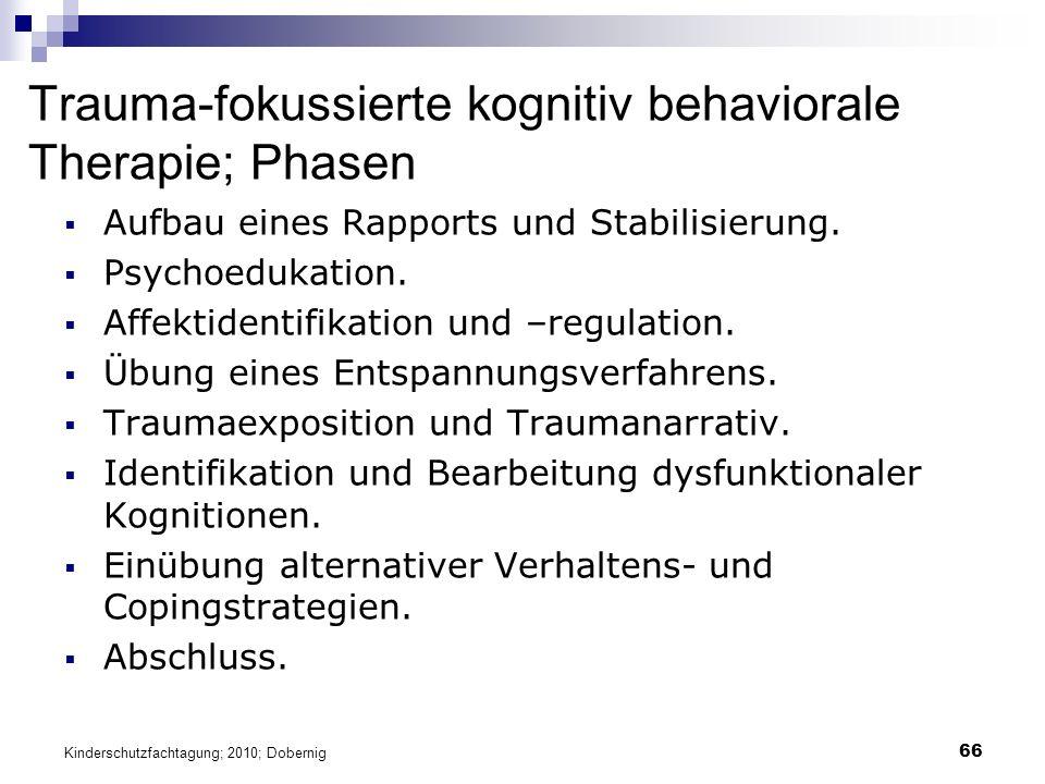 66 Trauma-fokussierte kognitiv behaviorale Therapie; Phasen  Aufbau eines Rapports und Stabilisierung.