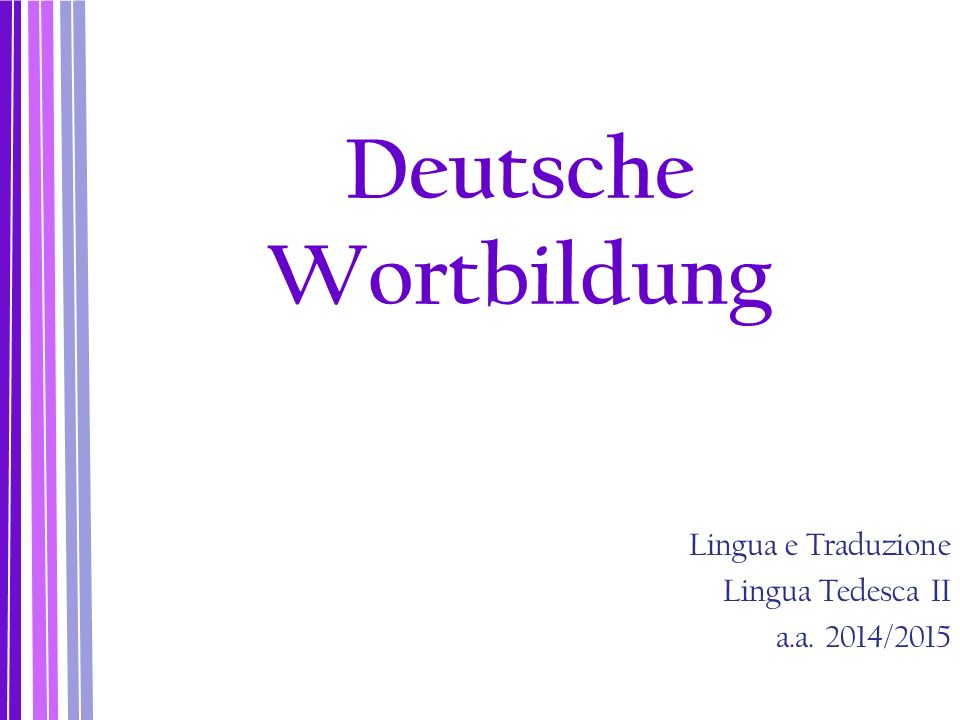 Die (explizite) Derivation (Ableitung) Die Derivation geschieht durch Hinzufügen von gebundenen reihenbildenden Wortbildungsmorphemen ( Affixe ).