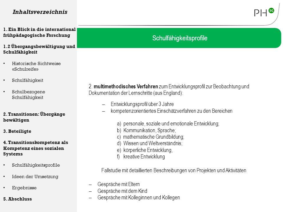 2. multimethodisches Verfahren zum Entwicklungsprofil zur Beobachtung und Dokumentation der Lernschritte (aus England): Schulfähigkeitsprofile Inhalts