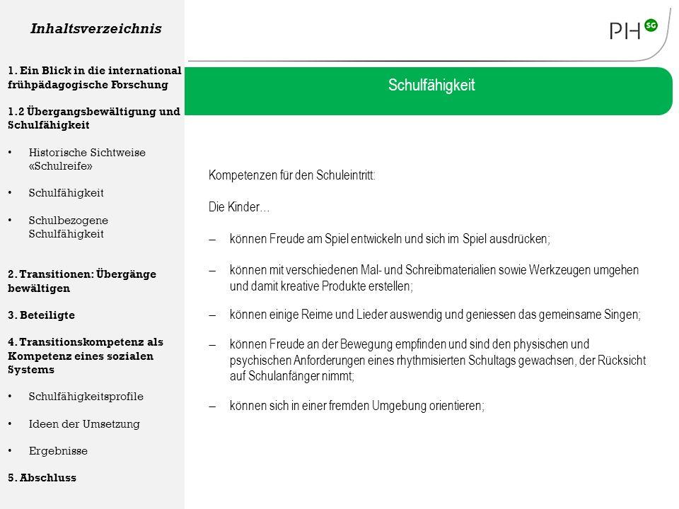 Schulfähigkeit  sind der deutschen Sprache soweit mächtig, dass sie dem Unterricht folgen können; Inhaltsverzeichnis 1.