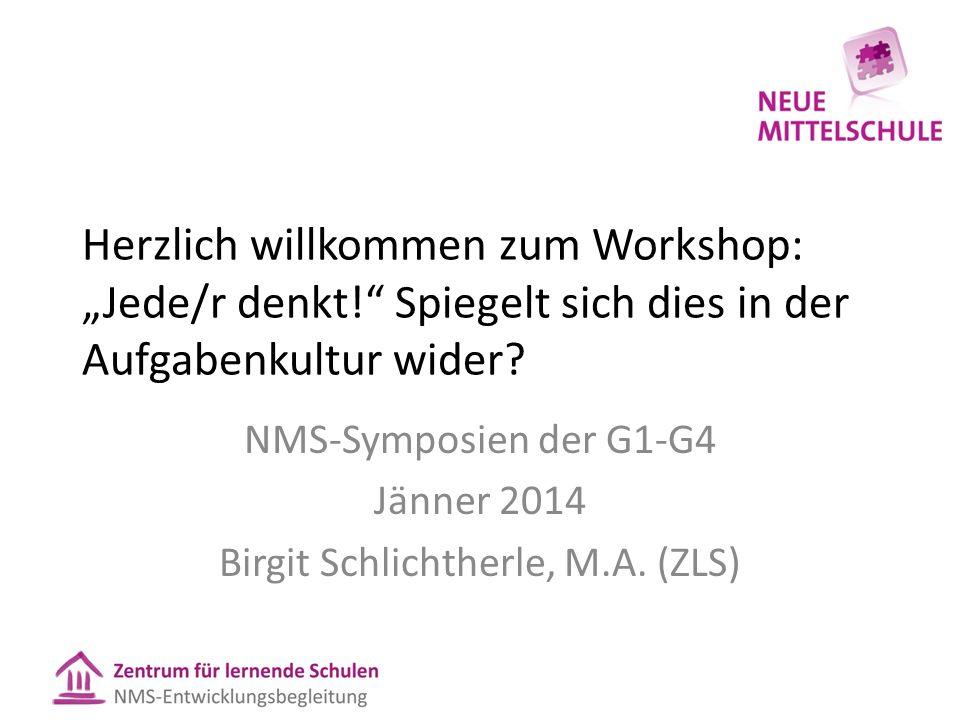 """Herzlich willkommen zum Workshop: """"Jede/r denkt! Spiegelt sich dies in der Aufgabenkultur wider."""
