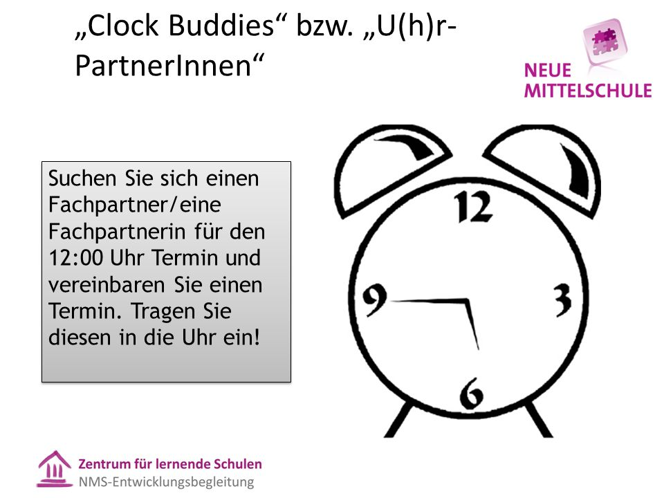 """Clock Buddies bzw."
