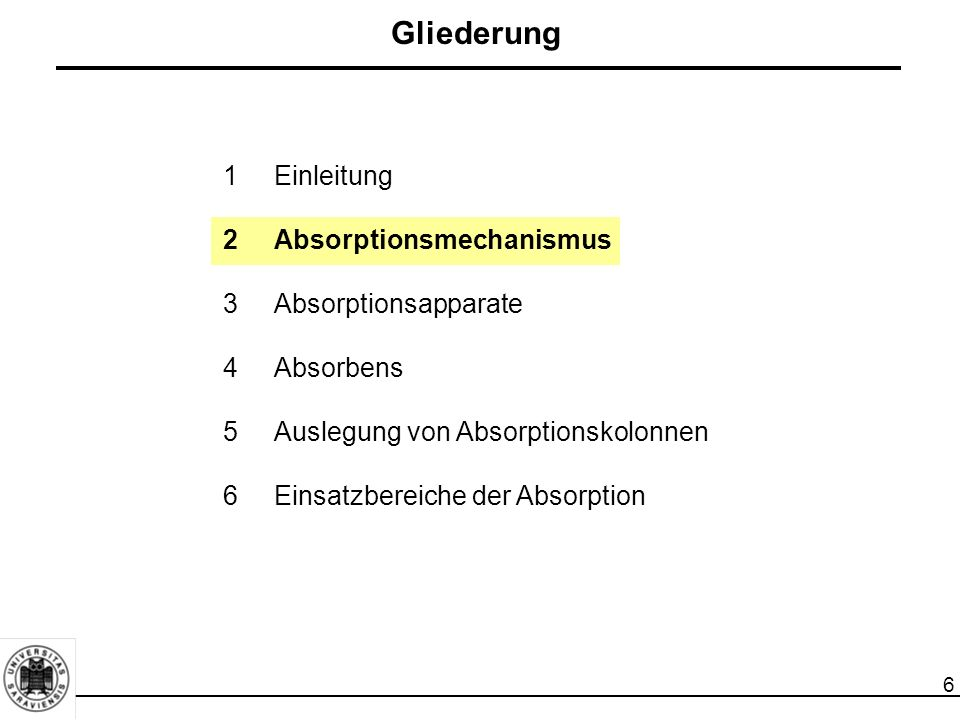 7 Absorptionsmechanismus Physikalische Absorption:  Das Absorbens ist eine reine Flüssigkeit.