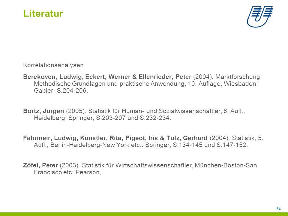 64 Literatur Korrelationsanalysen Berekoven, Ludwig, Eckert, Werner & Ellenrieder, Peter (2004).