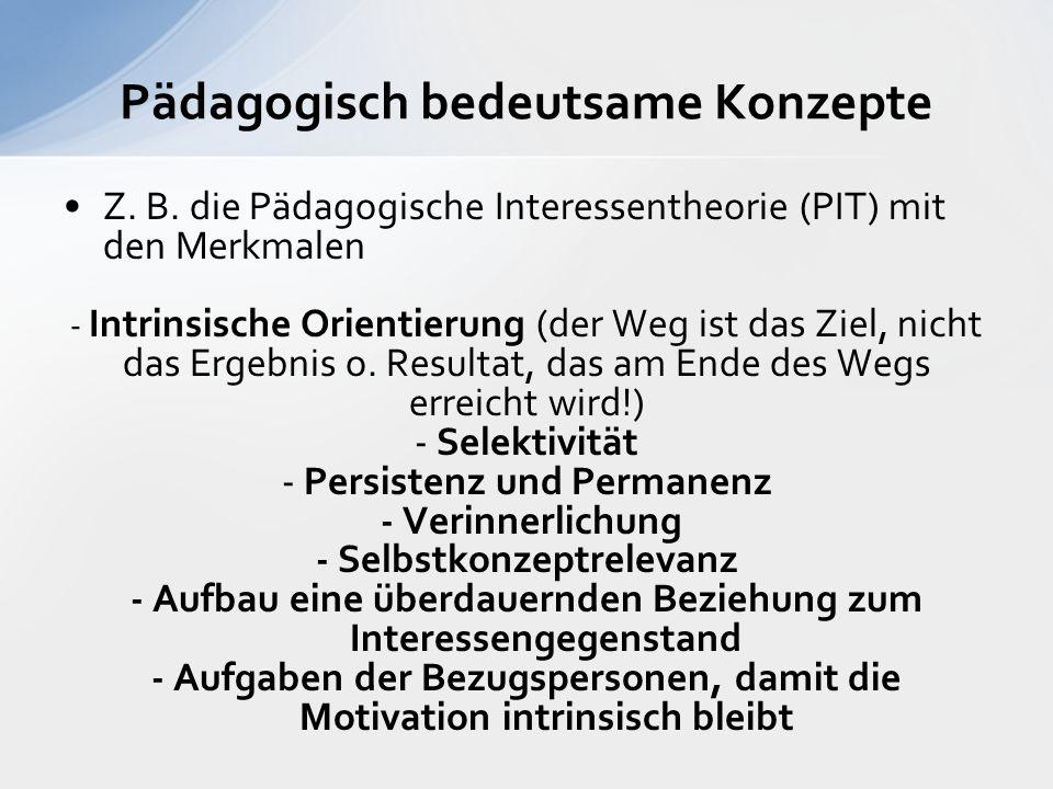Pädagogisch bedeutsame Konzepte Z. B.