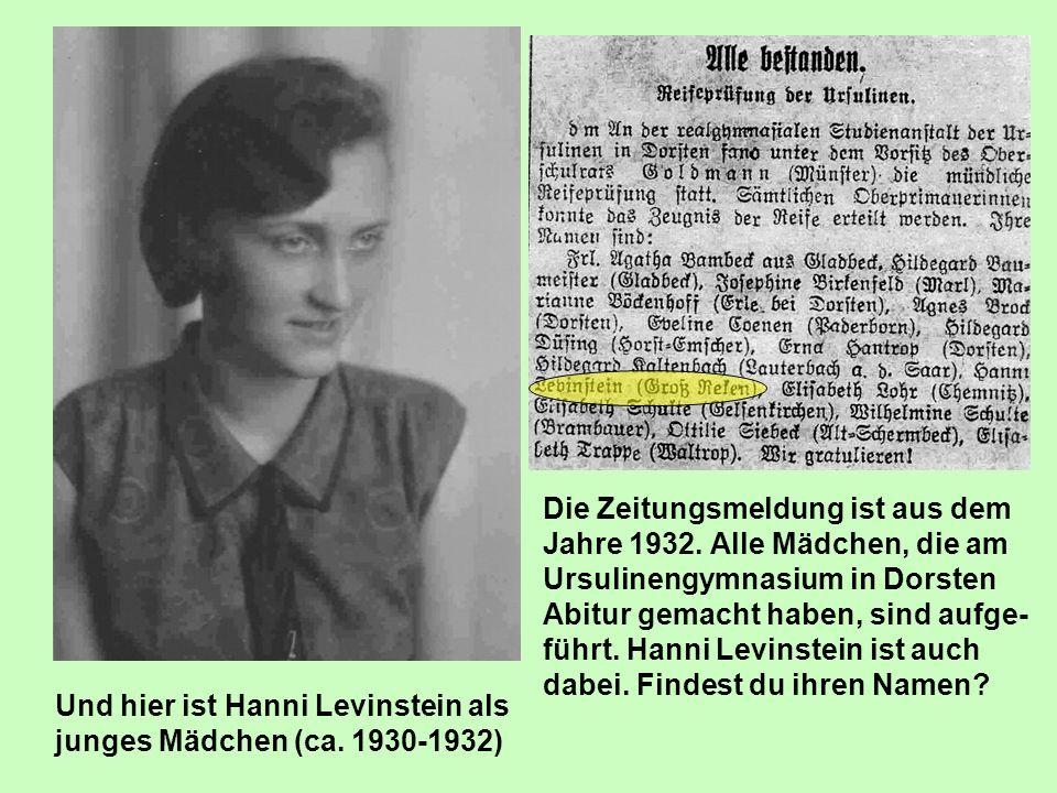 Und hier ist Hanni Levinstein als junges Mädchen (ca. 1930-1932) Die Zeitungsmeldung ist aus dem Jahre 1932. Alle Mädchen, die am Ursulinengymnasium i