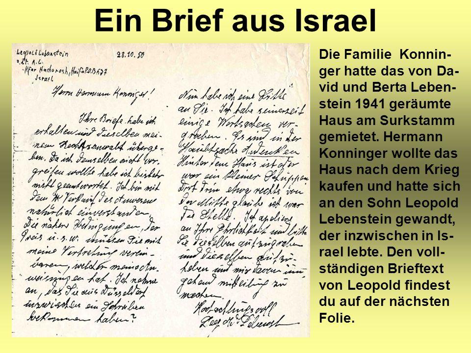 Ein Brief aus Israel Die Familie Konnin- ger hatte das von Da- vid und Berta Leben- stein 1941 geräumte Haus am Surkstamm gemietet.