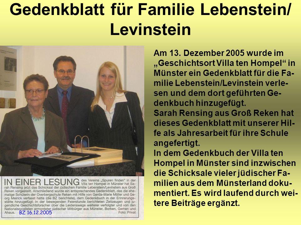 """Gedenkblatt für Familie Lebenstein/ Levinstein Am 13. Dezember 2005 wurde im """"Geschichtsort Villa ten Hompel"""" in Münster ein Gedenkblatt für die Fa- m"""