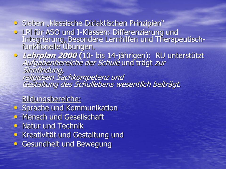 Lehrplan 2000 Differenziertheit der Unterrichtssituation wahr- und ernstnehmen → unterschiedliche Schwerpunktsetzungen.