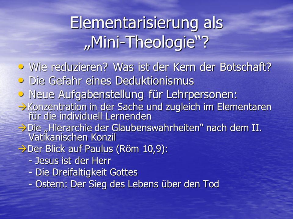 """Elementarisierung als """"Mini-Theologie . Wie reduzieren."""