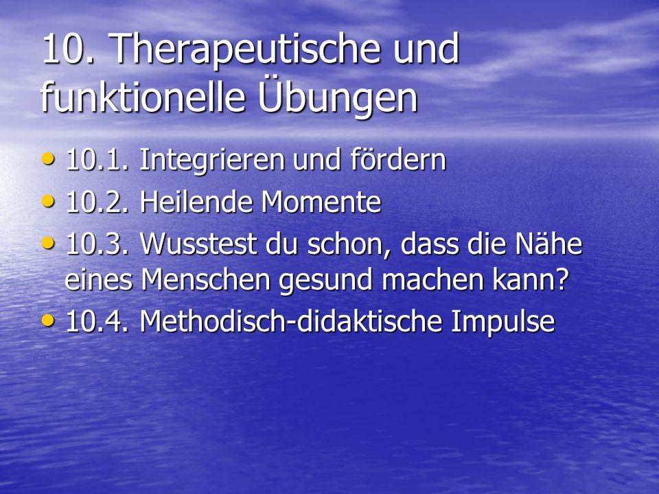 10. Therapeutische und funktionelle Übungen 10.1.