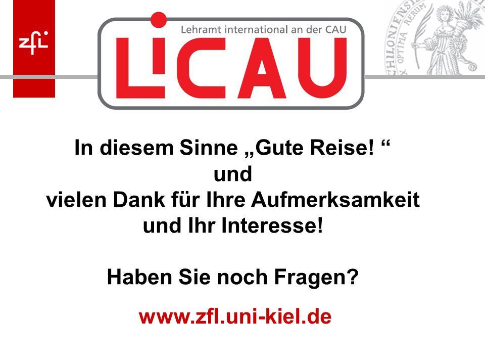 """Melanie Korn In diesem Sinne """"Gute Reise! """" und vielen Dank für Ihre Aufmerksamkeit und Ihr Interesse! Haben Sie noch Fragen? www.zfl.uni-kiel.de"""