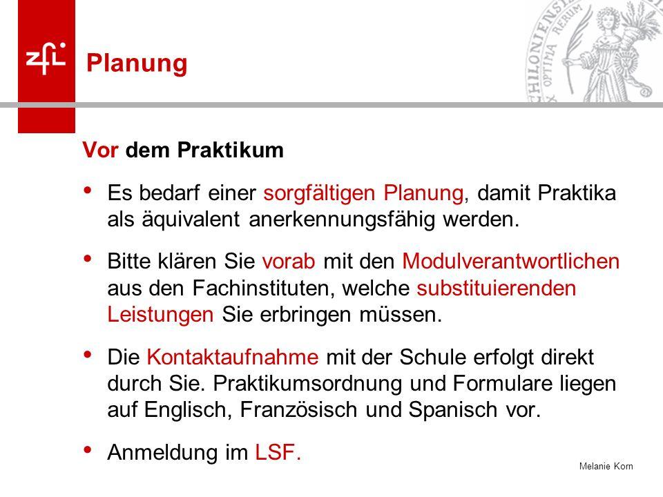 Melanie Korn Durchführung Praktikum im Praxismodul 3 4.