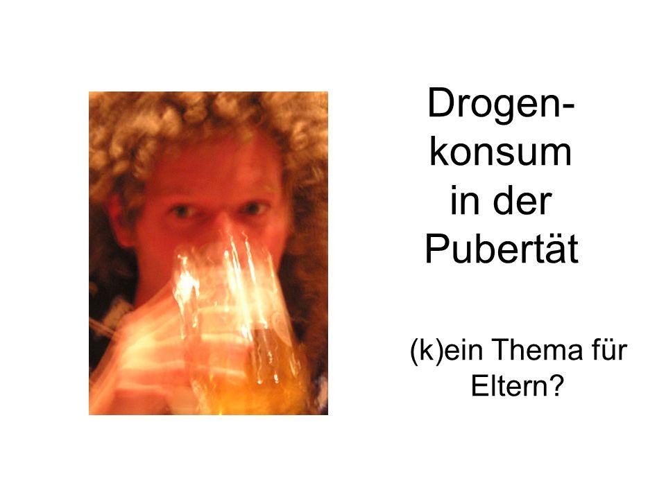 Drogen- konsum in der Pubertät (k)ein Thema für Eltern