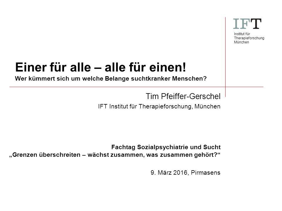 Institut für Therapieforschung München Einer für alle – alle für einen.