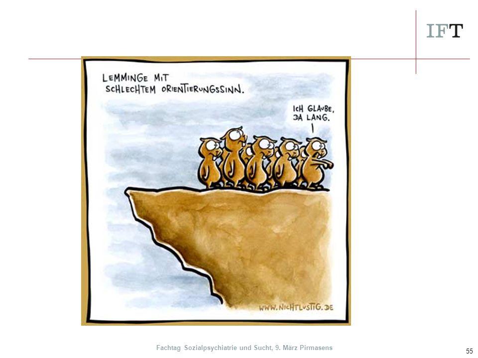 55 Fachtag Sozialpsychiatrie und Sucht, 9. März Pirmasens