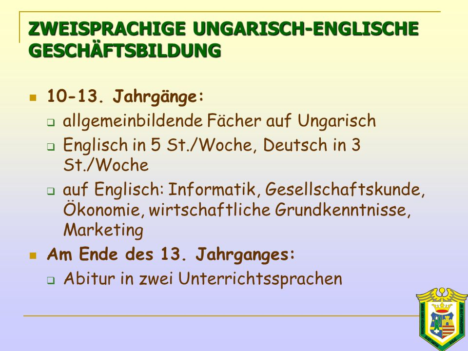 ZWEISPRACHIGE UNGARISCH-ENGLISCHE GESCHÄFTSBILDUNG 10-13.