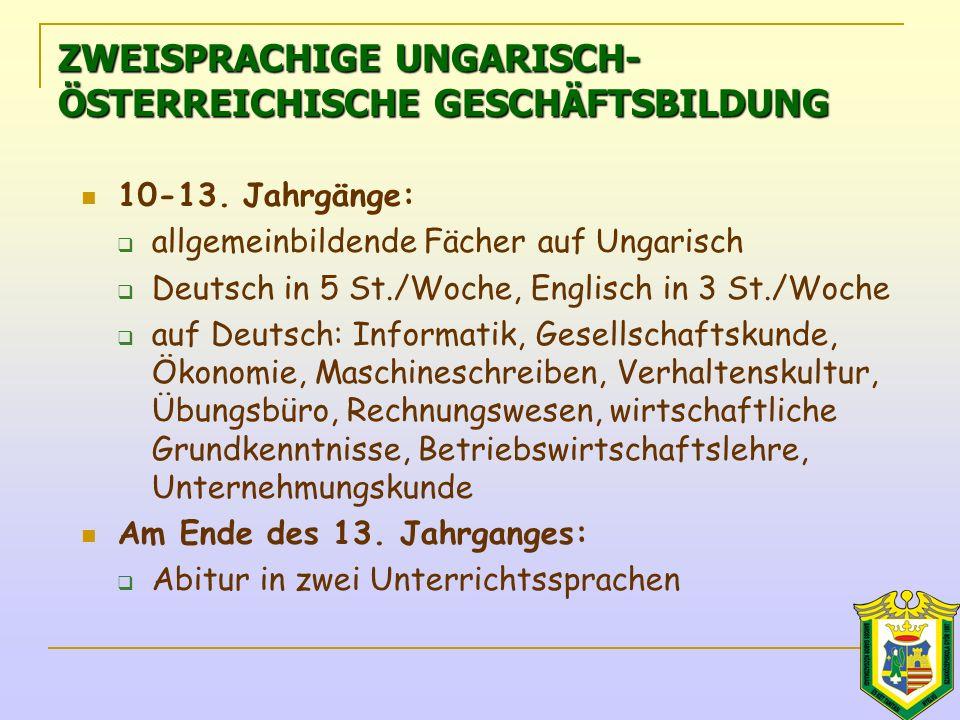 ZWEISPRACHIGE UNGARISCH- ÖSTERREICHISCHE GESCHÄFTSBILDUNG 10-13.