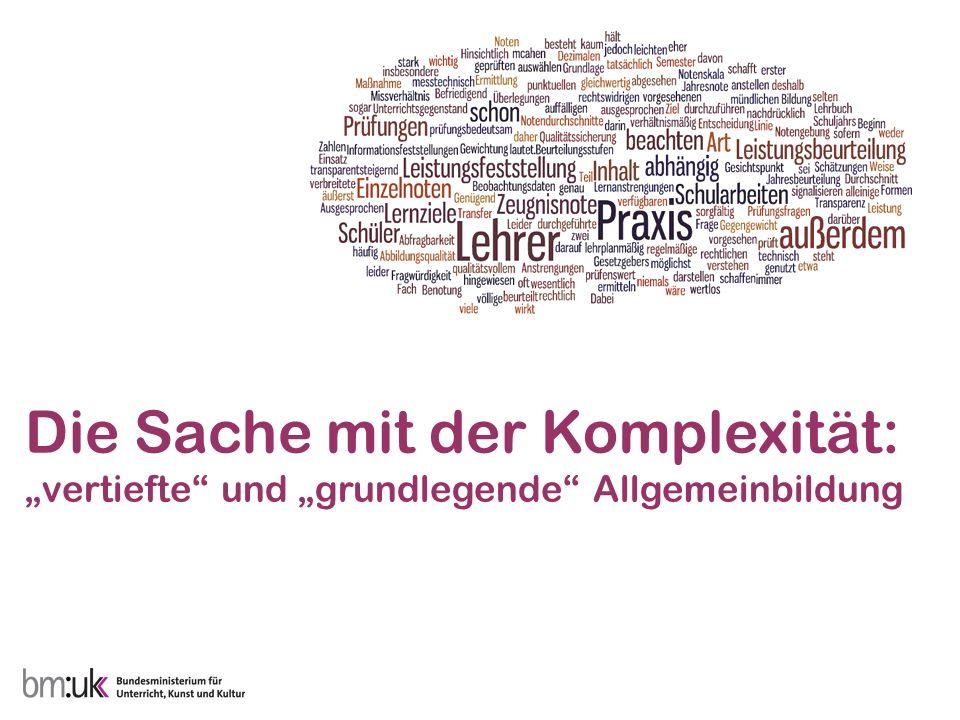 """Die Sache mit der Komplexität: """"vertiefte und """"grundlegende Allgemeinbildung"""