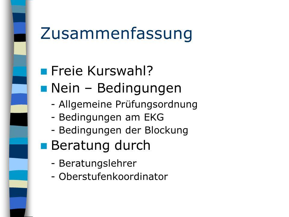 Zusammenfassung Freie Kurswahl.