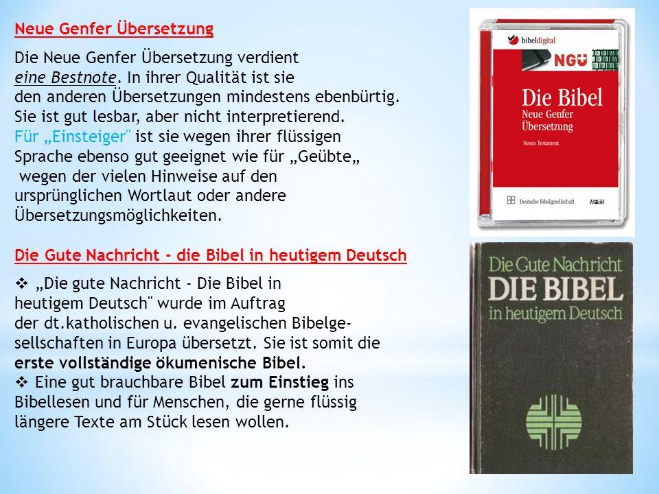 Neue Genfer Übersetzung Die Neue Genfer Übersetzung verdient eine Bestnote.