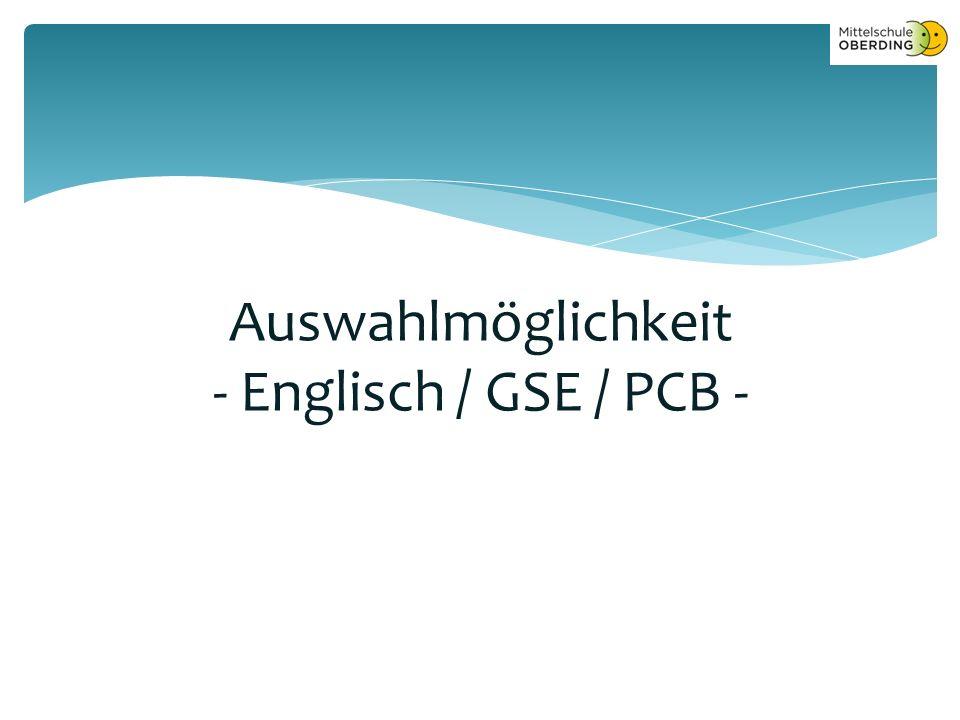Auswahlmöglichkeit - Englisch / GSE / PCB -