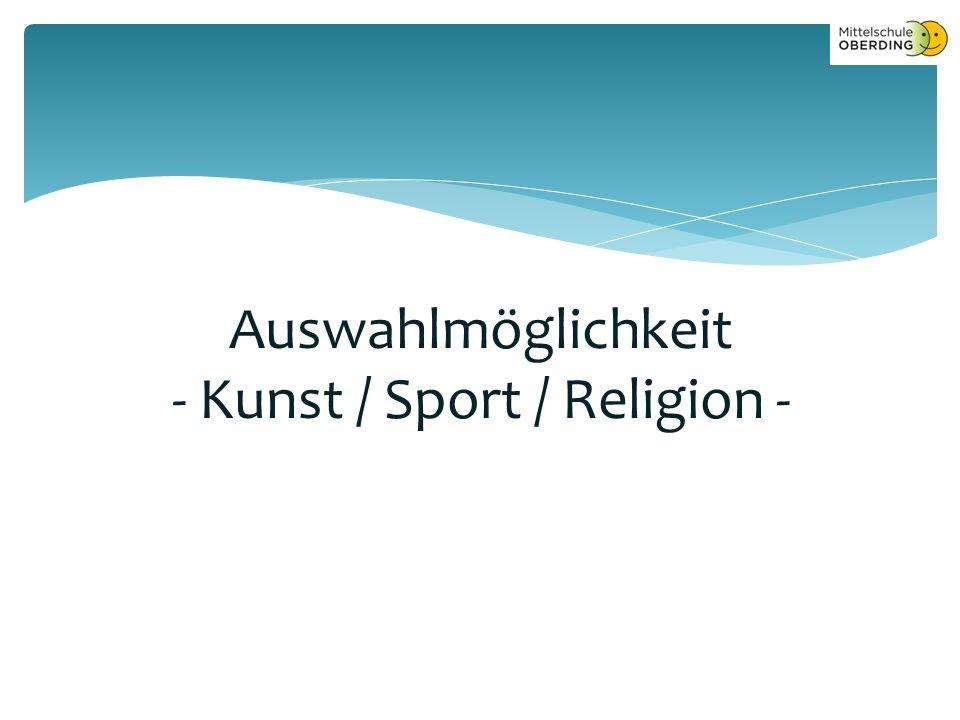 Auswahlmöglichkeit - Kunst / Sport / Religion -