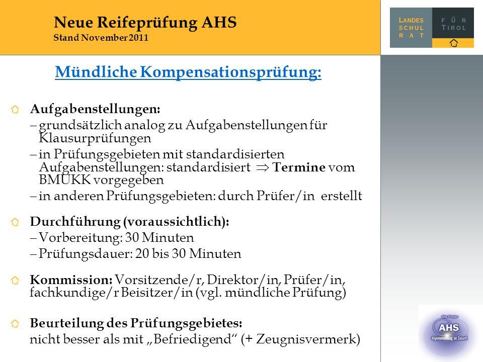 Mündliche Kompensationsprüfung: Aufgabenstellungen:  grundsätzlich analog zu Aufgabenstellungen für Klausurprüfungen  in Prüfungsgebieten mit standa