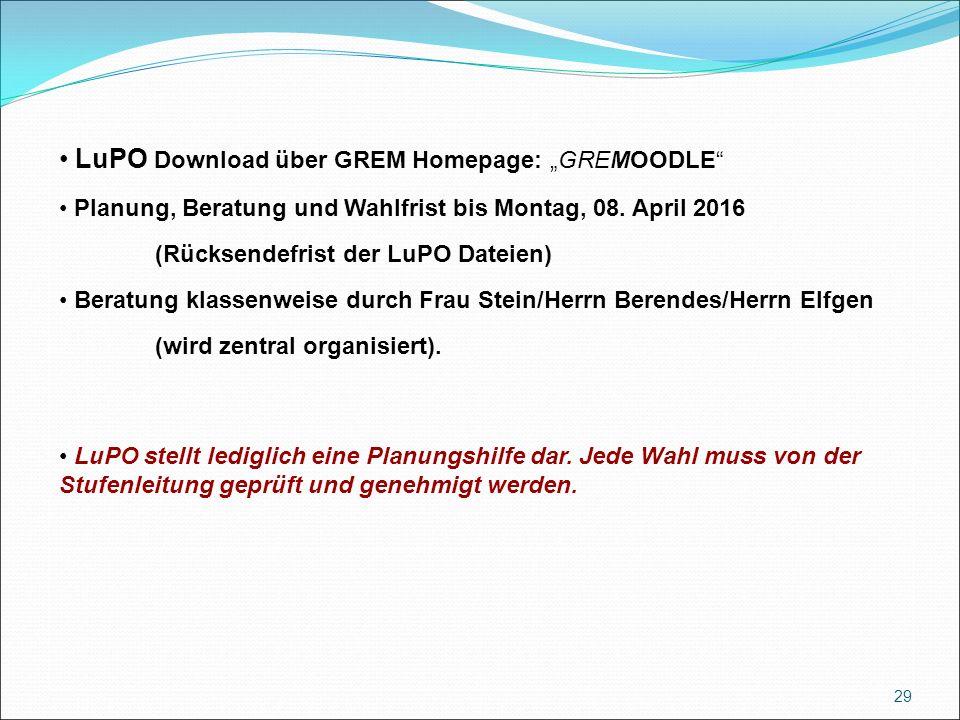 """LuPO Download über GREM Homepage: """"GREMOODLE Planung, Beratung und Wahlfrist bis Montag, 08."""