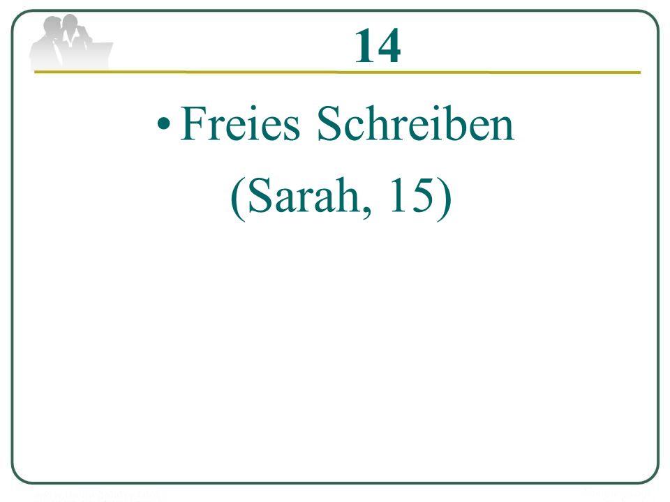 14 Freies Schreiben (Sarah, 15)