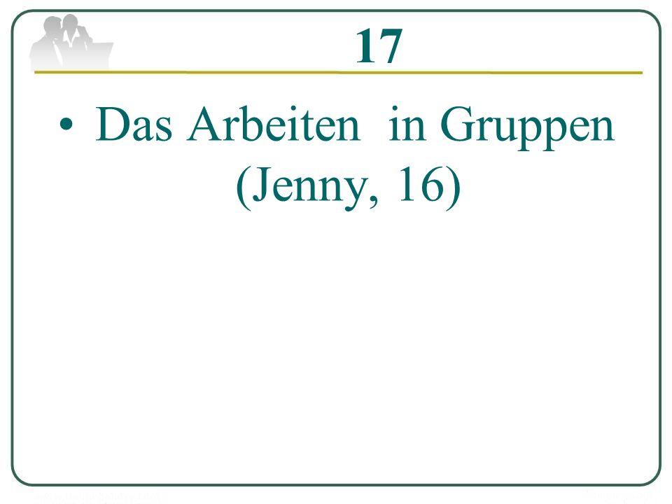 17 Das Arbeiten in Gruppen (Jenny, 16)