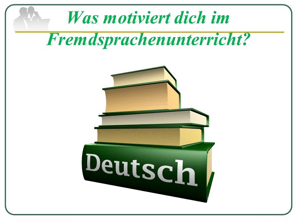 Was motiviert dich im Fremdsprachenunterricht?