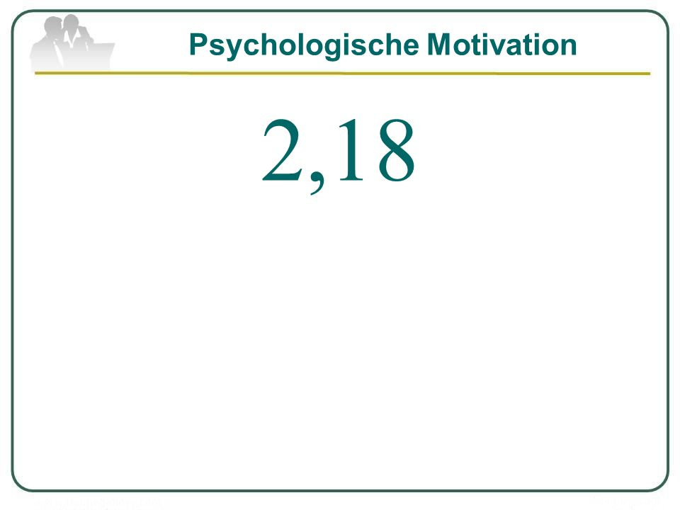 Psychologische Motivation 2,18