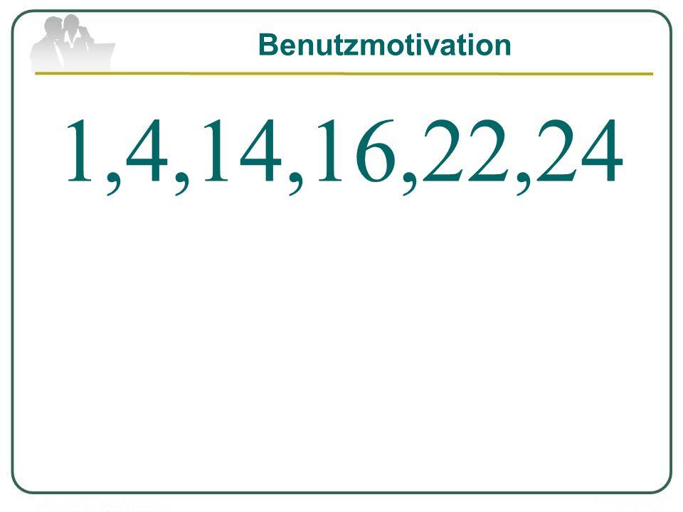 Benutzmotivation 1,4,14,16,22,24