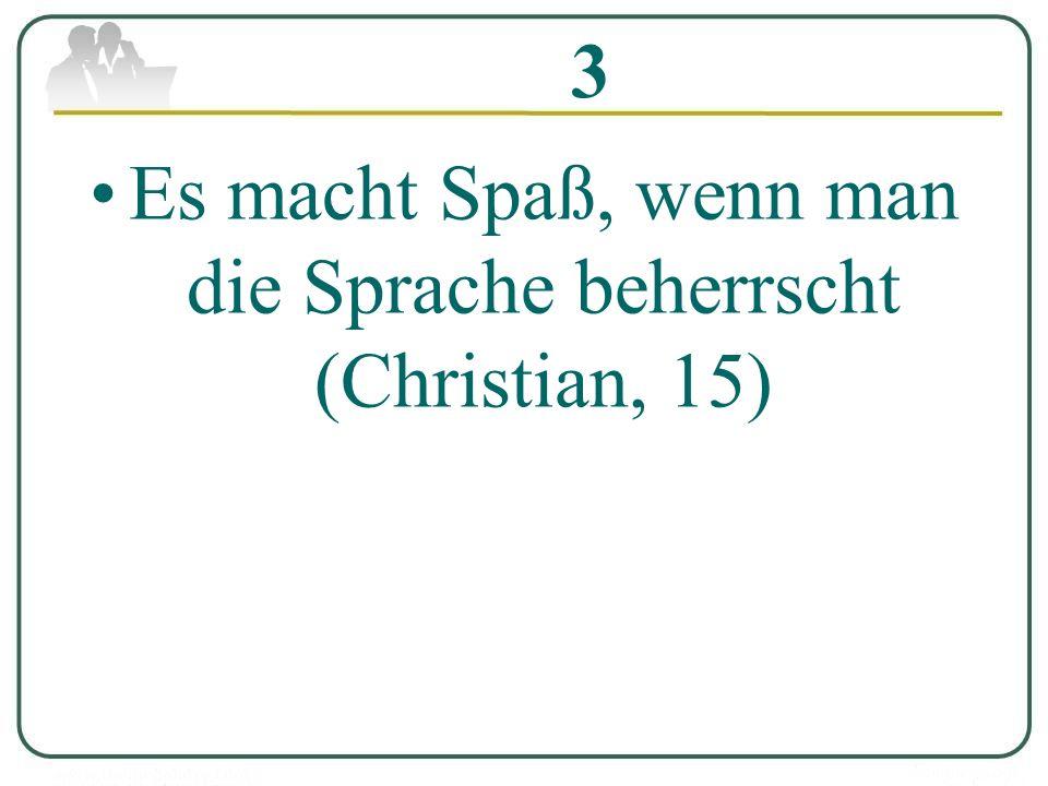 11.Zu viel Deutsch; 12. Pauken; 13. Zu viel Lehrersrede; 14.