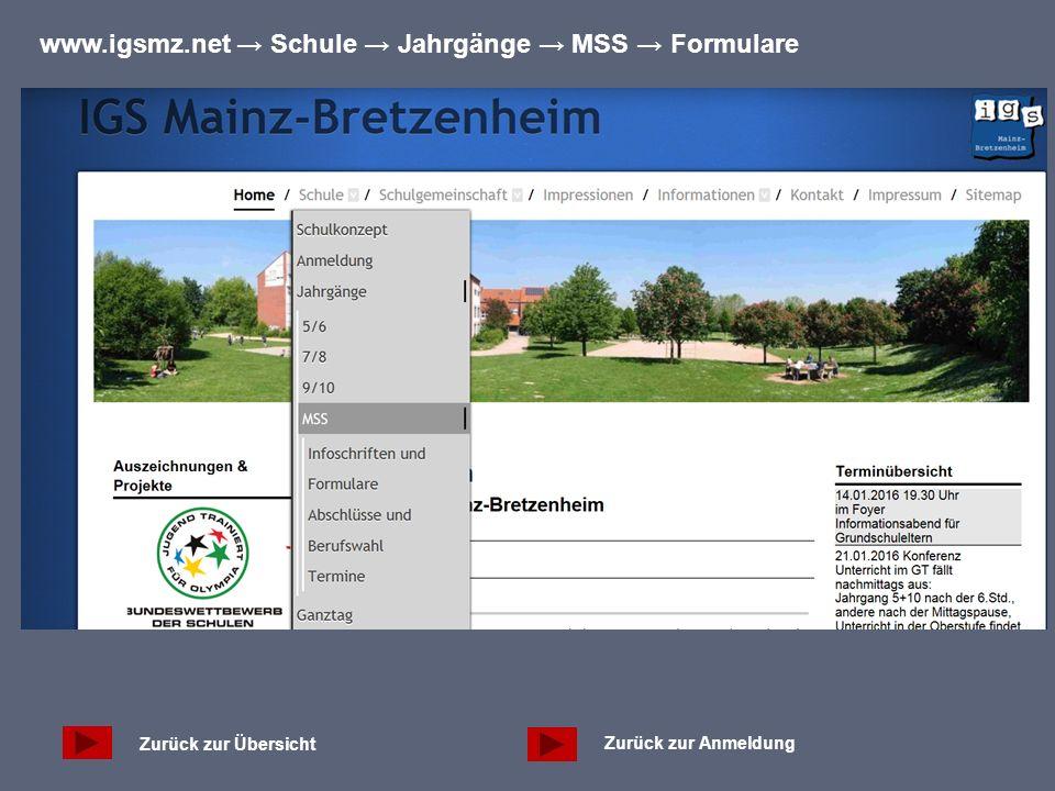Zurück zur Übersicht Zurück zur Anmeldung www.igsmz.net → Schule → Jahrgänge → MSS → Formulare