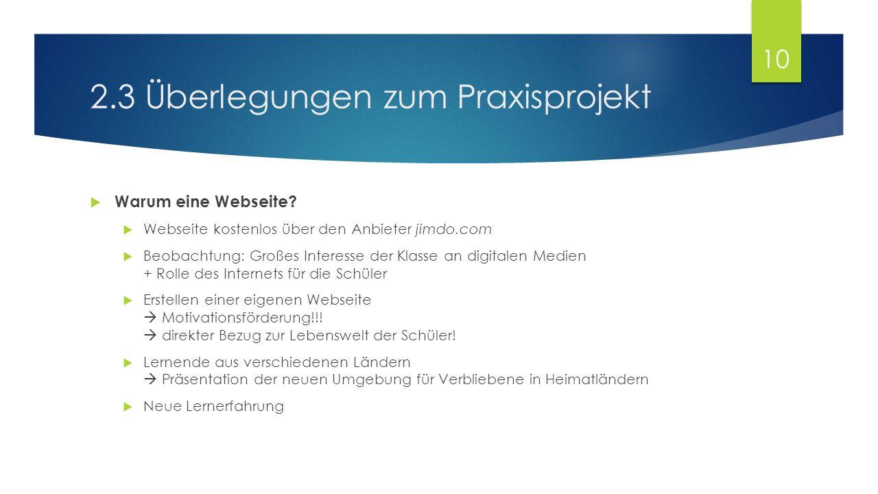 2.3 Überlegungen zum Praxisprojekt  Warum eine Webseite.