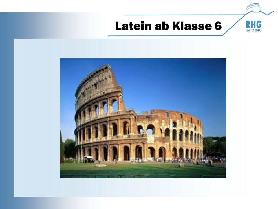 Latein ab Klasse 6