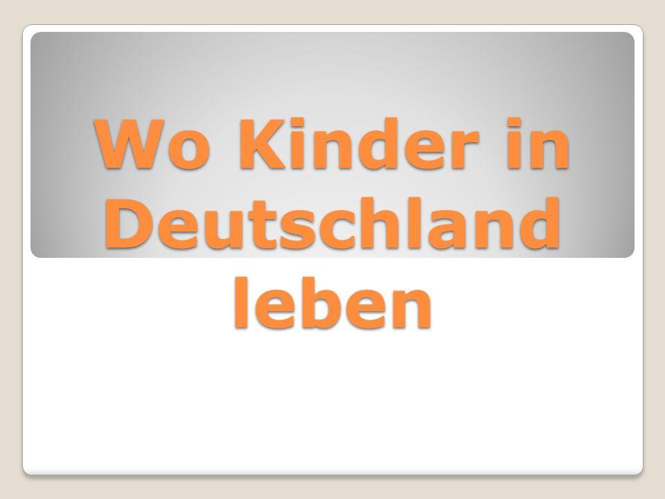 Wo Kinder in Deutschland leben