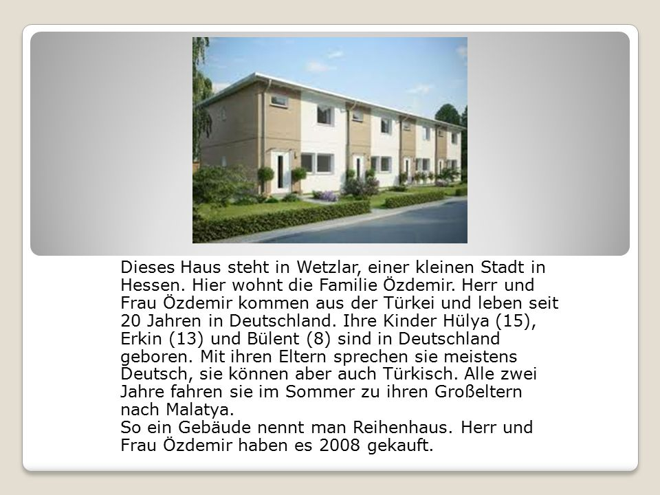 Dieses Haus steht in Wetzlar, einer kleinen Stadt in Hessen.