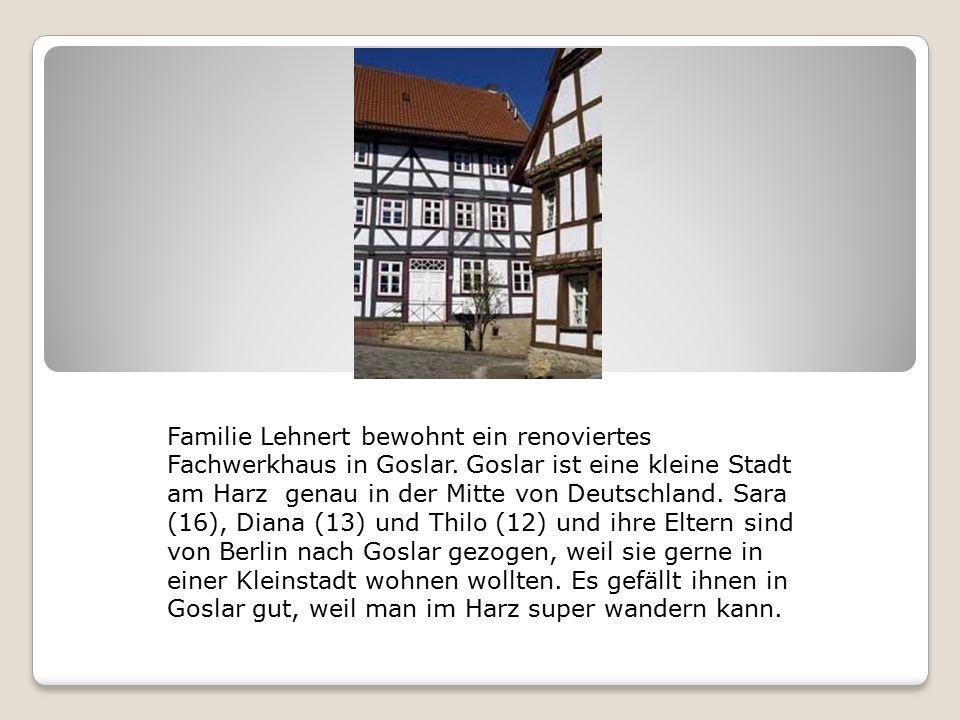Familie Lehnert bewohnt ein renoviertes Fachwerkhaus in Goslar.