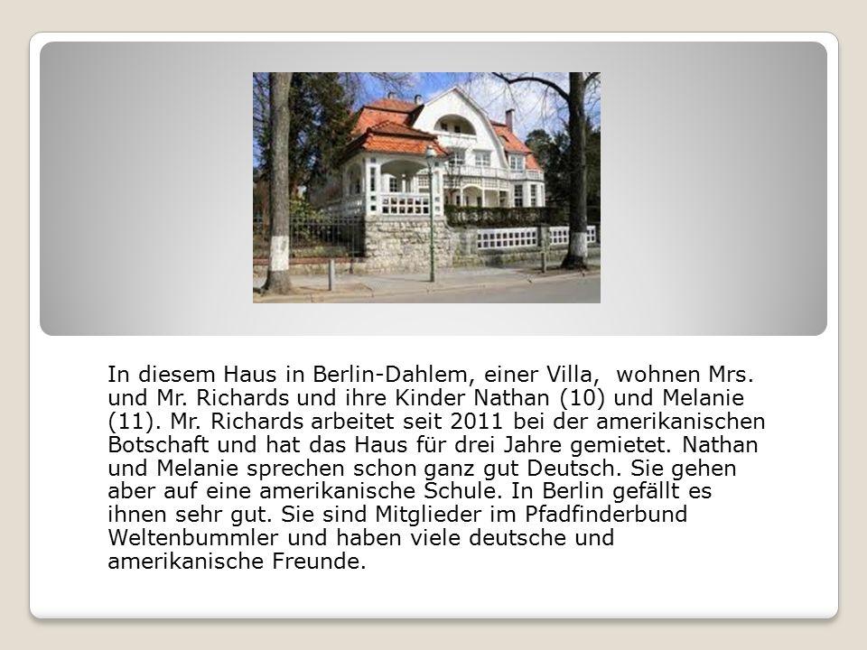 In diesem Haus in Berlin-Dahlem, einer Villa, wohnen Mrs.